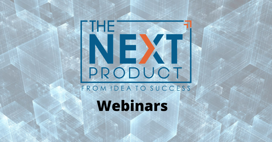 The Next product webinars